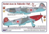 Dekály Soviet Aces in Yakovlev Yak-3´s Part II; 2ks; 1:48